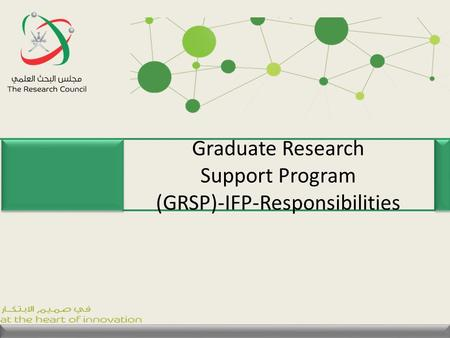 Graduate Research Support Program (GRSP)-IFP-Responsibilities.