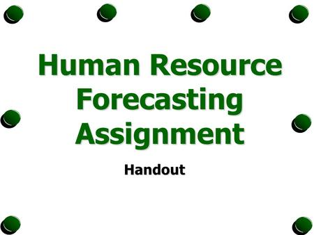 Human Resource Forecasting Assignment