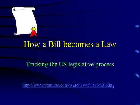 How a Bill becomes a Law Tracking the US legislative process