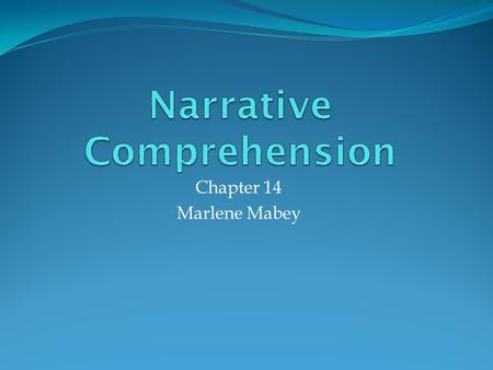 Narrative Comprehension