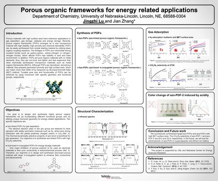 Porous organic frameworks for energy related applications Department of Chemistry, University of Nebraska-Lincoln, Lincoln, NE, 68588-0304 Jingzhi Lu and.