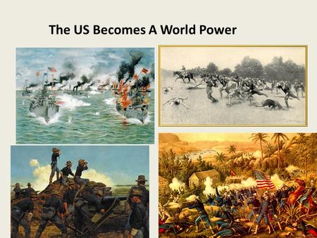 The US Becomes A World Power