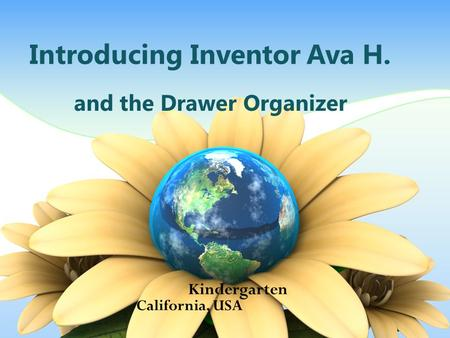 Introducing Inventor Ava H. and the Drawer Organizer Kindergarten California, USA.