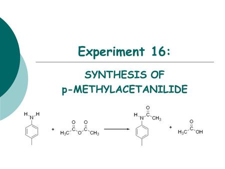 SYNTHESIS OF p-METHYLACETANILIDE