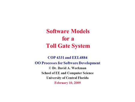 Software Models for a Toll Gate System