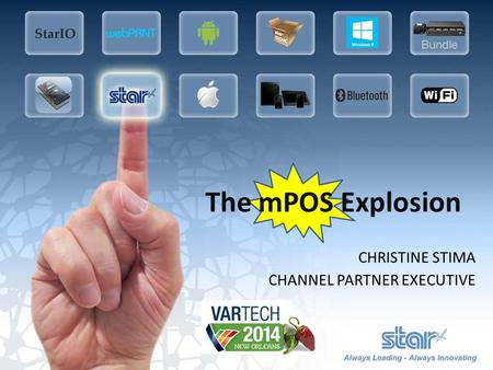 CHRISTINE STIMA CHANNEL PARTNER EXECUTIVE The mPOS Explosion.