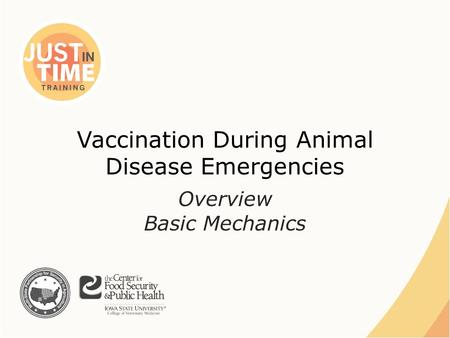 Vaccination During Animal Disease Emergencies Overview Basic Mechanics.