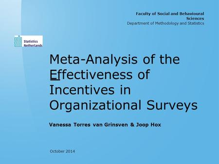 Meth odolo gy and Statis tics | Meta - Analy sis of the Effec tiven ess of Incen tives in Orga nizati onal Surv eys | 1 Meta-Analysis of the Effectiveness.