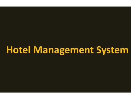 Hotel Management System. Receptionist Login Menu Room Chart Check-In Form Monthly bills Cash Drawer Blocking Rooms Reservation/Booking Rooms Guest History.