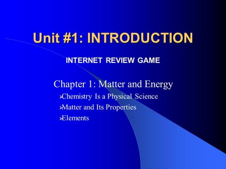 Chapter 1: Matter and Energy