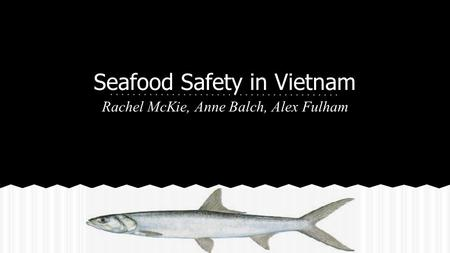 Seafood Safety in Vietnam