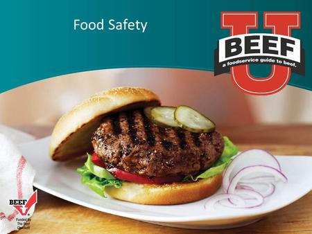 Food Safety. U.S. Food Supply  Successes are numerous  Most abundant and varied food supply ever known  Reductions in many categories of food-borne.