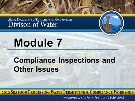 Module 7 Compliance Inspections and Other Issues.