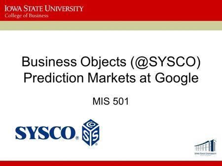 Business Objects Prediction Markets at Google