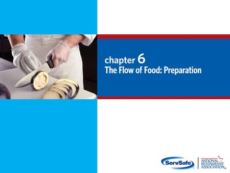 Objectives: Prevent cross-contamination and time-temperature abuse Thaw food correctly Cook food to a minimum internal temperature Cool and reheat food.