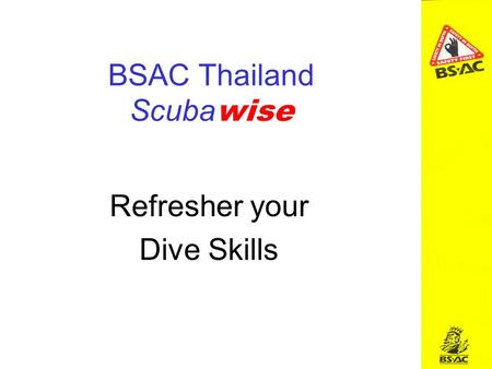 BSAC Thailand Scuba wise Refresher your Dive Skills.