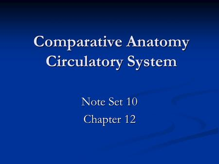 Comparative Anatomy Circulatory System