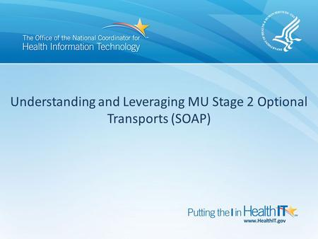 Understanding and Leveraging MU Stage 2 Optional Transports (SOAP)