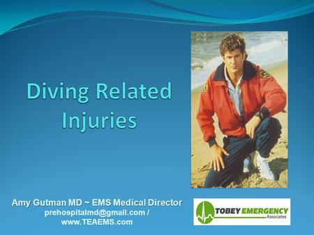 Amy Gutman MD ~ EMS Medical Director /
