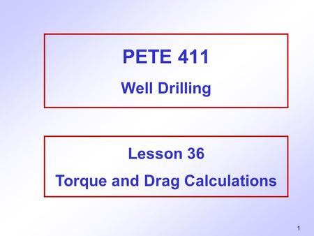 Lesson 36 Torque and Drag Calculations