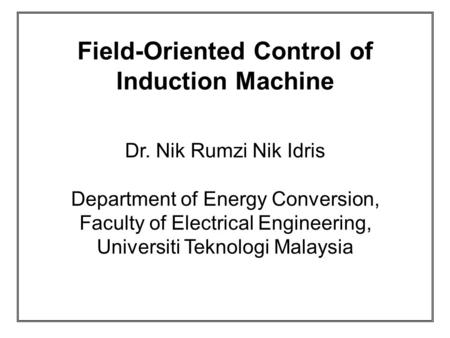 Field-Oriented Control of Induction Machine