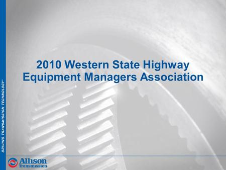 2010 Western State Highway Equipment Managers Association.