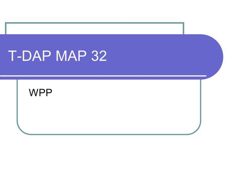 T-DAP MAP 32 WPP. Agenda Toyota General Information Nameplates VIN Fire Safety Vehicle Dimensions Tools & Measurement.