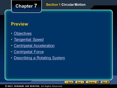 Chapter 7 Preview Objectives Tangential Speed Centripetal Acceleration