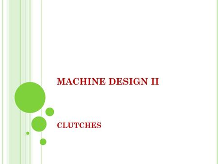 MACHINE DESIGN II CLUTCHES.