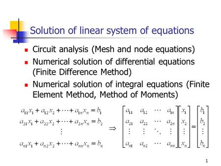 Solution of linear system of equations