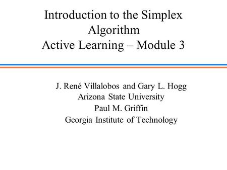 Introduction to the Simplex Algorithm Active Learning – Module 3