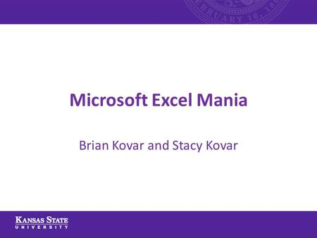 Microsoft Excel Mania Brian Kovar and Stacy Kovar.