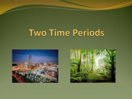 Geologic Timeline Today Cretaceous Period 100 million years ago Carboniferous Period 300 million years ago.