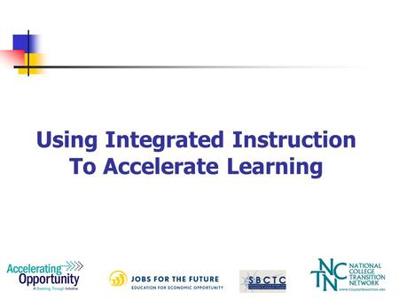 Using Integrated Instruction To Accelerate Learning.