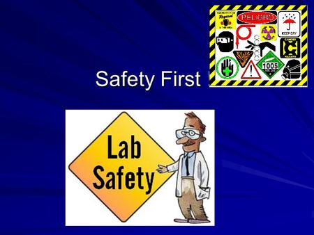 Safety First !. Safety is everyone's responsibility… Safety Contract: 1-8, 10, 12, 15-18, 20-23, 25, 27, 29, 35-37, 39, 46-52 Consider yourself a first.