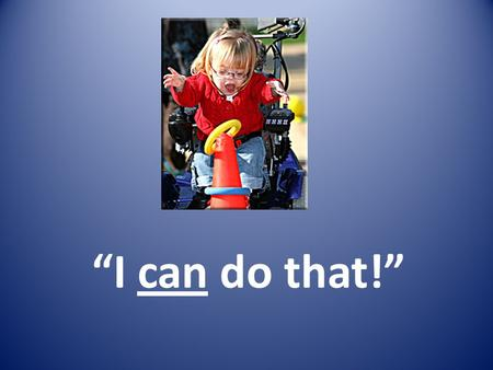 """I can do that!"". Developing Self-determination Skills in Young Children."
