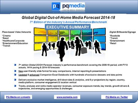Global Digital Out-of-Home <strong>Media</strong> Forecast