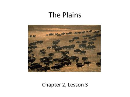 The Plains Chapter 2, Lesson 3.