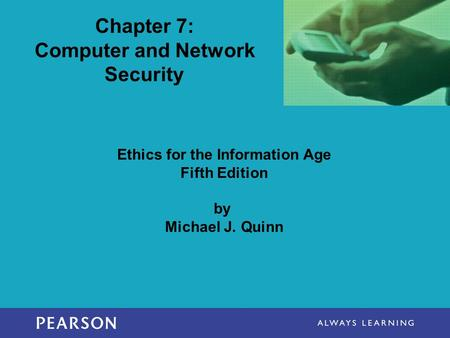 Chapter 7: Computer and Network Security