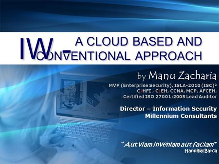 A CLOUD BASED AND CONVENTIONAL APPROACH
