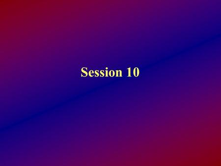 Session 10. Objectives: By the end of this session, the student will be able to: Recognize the basic forms of system attacks Cite the technique used to.