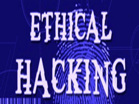  Ethical Hacking is testing the resources for a good cause and for the betterment of technology.  Technically Ethical Hacking means penetration.