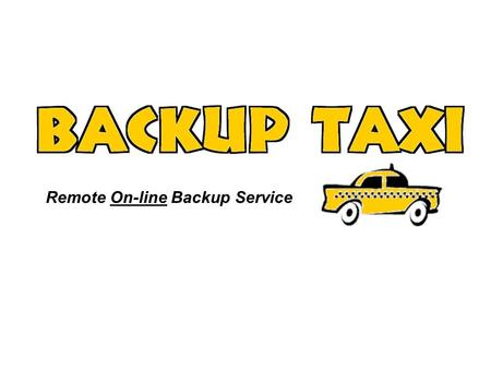 Remote On-line Backup Service. How safe is your business data?