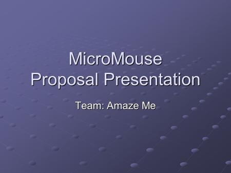 MicroMouse Proposal Presentation Team: Amaze Me. Introduction Members and roles Brandon Gibu Brandon Gibu Updating webpage Ah Ram Kim Ah Ram Kim Contacting.
