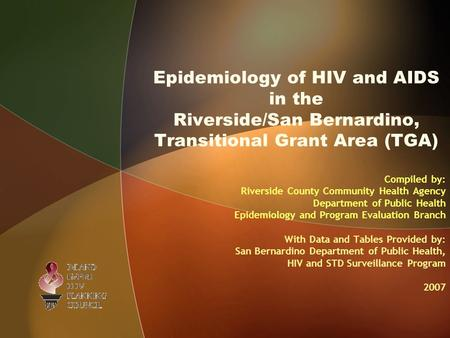 Compiled by: Riverside County Community Health Agency