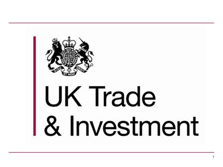 1. 2 UK Trade & Investment (UKTI) UKTI's mission 3 1.Support UK companies to grow their business through international trade; 2.connect UK business to.