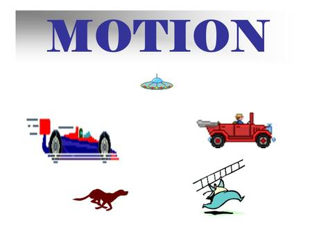 MOTION How speedy are you? Speed Trivia Question #1 What is the world's fastest animal?