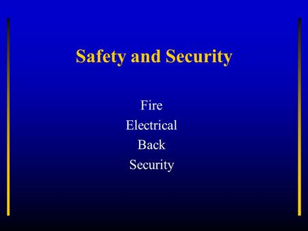 Safety and Security Fire Electrical Back Security.