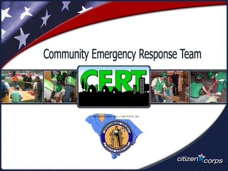 Visual 1.1. Visual 1.2 What is CERT? The Community Emergency Response Team (CERT) program helps train people to be better prepared to respond to emergency.