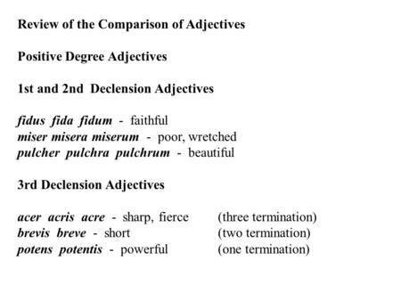 Review of the Comparison of Adjectives